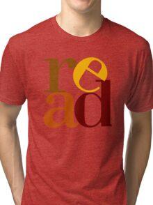 read love Tri-blend T-Shirt