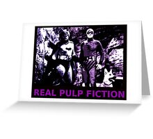 THE REAL PULP FICTION HEROES Greeting Card