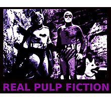 THE REAL PULP FICTION HEROES Photographic Print