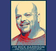 I'm Rick Harrison Unisex T-Shirt