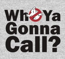Who ya gonna call? (black) Ghostbusters One Piece - Long Sleeve
