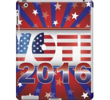 Vote 2016 Presidential Election On USA Flag Background Illustration iPad Case/Skin