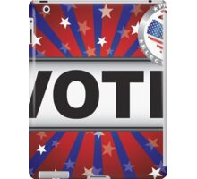 Vote 2016 Red White and Blue Stars Sun Rays and Banner iPad Case/Skin