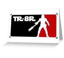 Loyal Trooper TR-8R Logo Greeting Card
