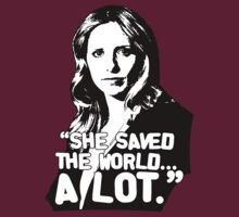 "BUFFY SUMMERS: ""She saved the world... A lot."" T-Shirt"