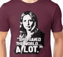 """BUFFY SUMMERS: """"She saved the world... A lot."""" Unisex T-Shirt"""