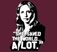 "BUFFY SUMMERS: ""She saved the world... A lot."" Unisex T-Shirt"