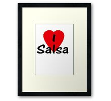 Dance - I Love Salsa T-Shirt & Top Framed Print