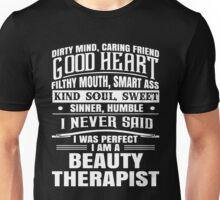 i never said i was perfect i am a beauty t-shirts Unisex T-Shirt
