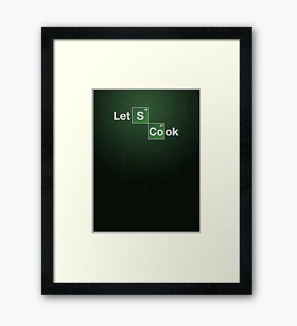 Lets Cook - Heisenberg Framed Print