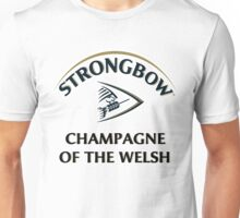 Strongbow Champagne of the Welsh Unisex T-Shirt