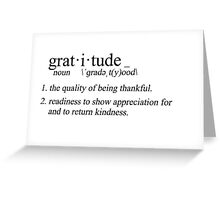define: gratitude Greeting Card