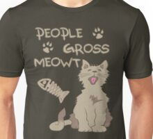 People Gross Meowt Unisex T-Shirt