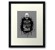 Breaking Bad - Tread Lightly Framed Print