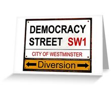 Diverted Democracy Greeting Card