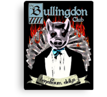 the Bullingdon Club Canvas Print