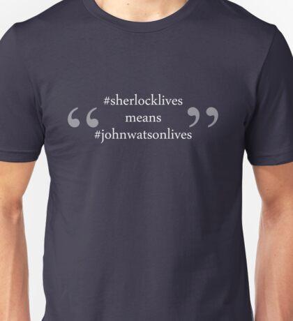 #sherlocklives Unisex T-Shirt