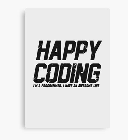 Programmer : Happy Coding Canvas Print