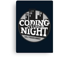Programmer T-shirt : Coding at the night Canvas Print
