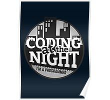Programmer T-shirt : Coding at the night Poster