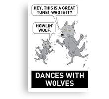 DANCES WITH WOLVES Canvas Print