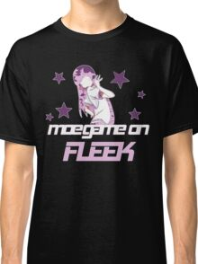 Moe Game on Fleek Classic T-Shirt