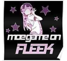 Moe Game on Fleek Poster