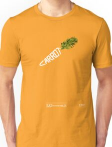 CARROT - - - - - - - EAT YOUR VEGETABLES Unisex T-Shirt