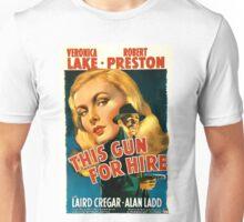 This Gun For Hire Unisex T-Shirt