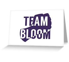 Team Bloom Greeting Card