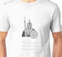 Sparta - All Cultures Share the Same Fate Eventually Unisex T-Shirt
