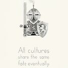 Medieval - All Cultures Share the Same Fate Eventually by newmindflow