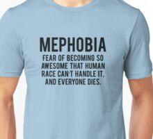 Mephobia Unisex T-Shirt