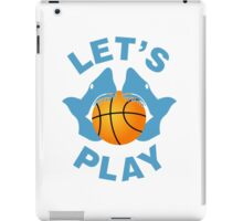 Let's play basketball iPad Case/Skin
