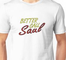 Better Call Saul Breaking Bad TV Series Saul Goodman Quotes Unisex T-Shirt