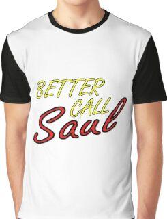 Better Call Saul Breaking Bad TV Series Saul Goodman Quotes Graphic T-Shirt