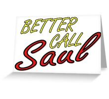 Better Call Saul Breaking Bad TV Series Saul Goodman Quotes Greeting Card