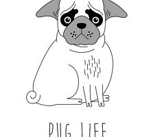 Pug Life by Creative Spectator