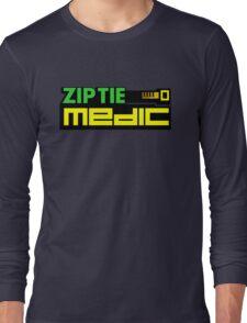 ZIP TIE medic (1) Long Sleeve T-Shirt