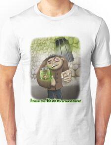 I Have the Brains Around Here Unisex T-Shirt