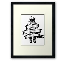 ribbon wrapped astronaut quote Framed Print