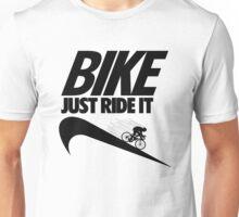 Just Ride It Unisex T-Shirt