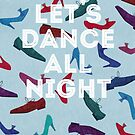 Let's Dance All Night by The Eighty-Sixth Floor