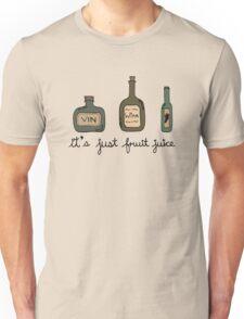 Wine = it's just fruit juice Unisex T-Shirt