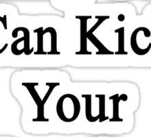 My Cycling Coach Can Kick Your Cycling Coach's Butt  Sticker