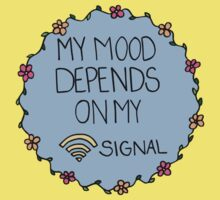 My Mood Depends on my WIFI Signal Kids Clothes