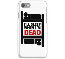 Sleeping Joke Funny Quote Humor Inspirational Ironic iPhone Case/Skin