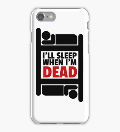 Sleeping Joke Funny Quote Humor Inspirational Ironic iPhone Case/Skin