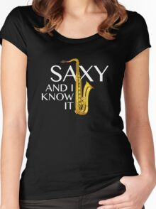Saxy And I Know It Women's Fitted Scoop T-Shirt