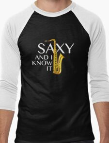 Saxy And I Know It Men's Baseball ¾ T-Shirt